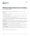 HPE Basic Implementation Service for Hadoop data sheet, US English (English)